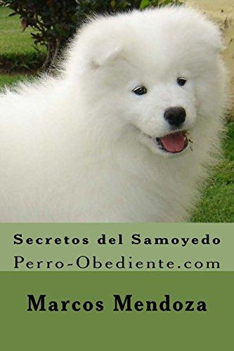 Secretos del Samoyedo: Perro-Obediente.com
