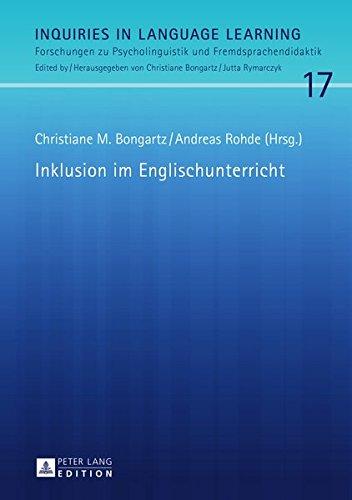 Inklusion im Englischunterricht (Inquiries in Language Learning/Forschungen zu Psycholinguistik und Fremdsprachendidaktik, Band 17)
