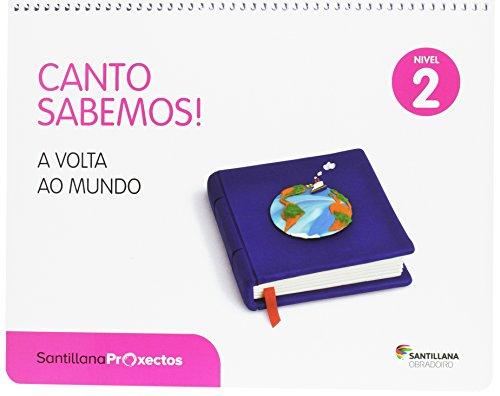 CANTO SABEMOS NIVEL 2 A VOLTA AO MUNDO - 9788499728742