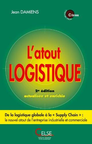 L'atout logistique 2ème édition par Jean Damiens