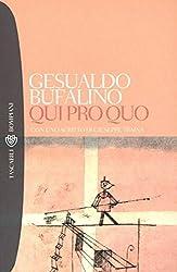 Qui pro quo (Tascabili. Romanzi e racconti Vol. 849)