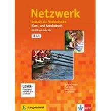Netzwerk B1: Deutsch als Fremdsprache. Kurs- und Arbeitsbuch mit DVD und 2 Audio-CDs (Netzwerk / Deutsch als Fremdsprache)
