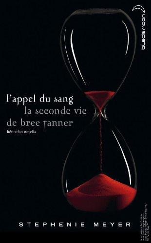 l'appel du sang - la seconde vie de Bree Tanner par Stephenie Meyer