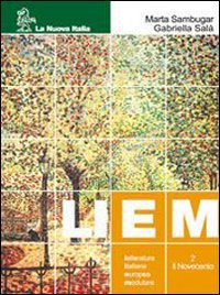 Liem. Letteratura italiana europea modulare. Per le Scuole superiori: 1