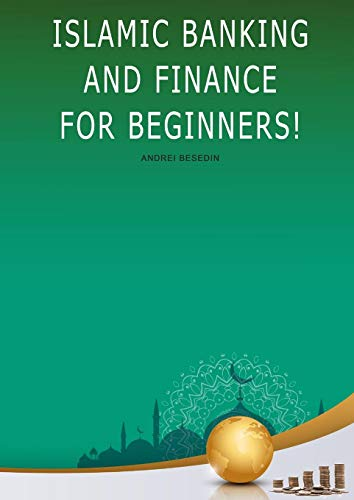 Islamic Banking and Finance For Beginners!
