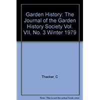 Garden History: The Journal of the Garden History Society Vol. VII, No. 3 Winter 1979