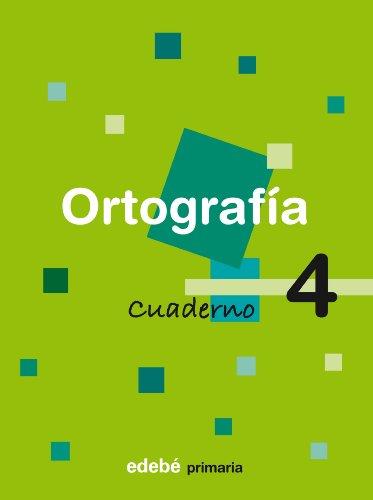 Cuaderno 4 Ortografía - 9788423683338