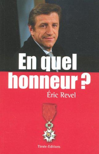 En quel honneur ? par Eric Revel