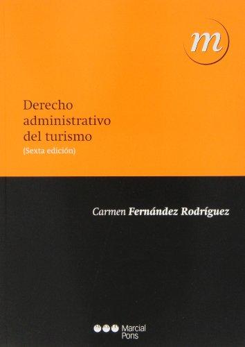 Derecho administrativo del turismo por Carmen Fernández Rodríguez