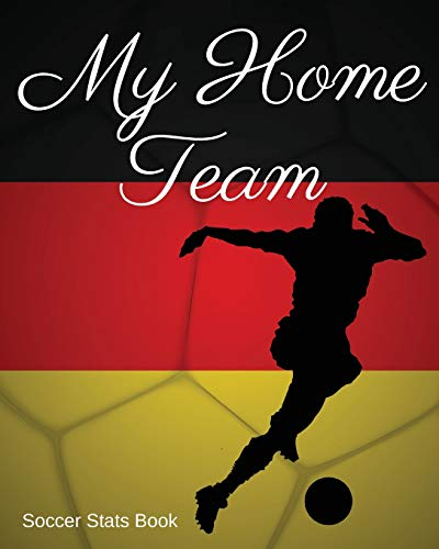 My Home Team: Germany Soccer Stats Book por Mike Murphy