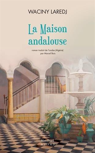 La maison andalouse par (Broché - May 2, 2017)