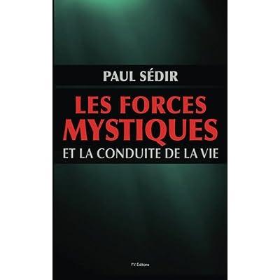 Les forces mystiques et le conduite de la vie