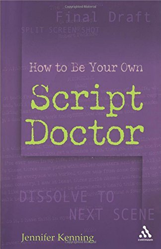 How To Be Your Own Script Doctor by Jennifer Kenning (25-Apr-2006) Paperback
