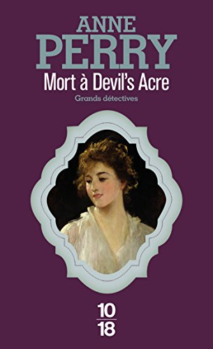 Mort à Devil's Acre par Anne PERRY