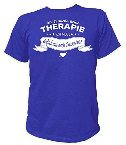 Artdiktat Herren T-Shirt Ich brauche keine Therapie - Ich muss einfach nur nach Travemünde Blau
