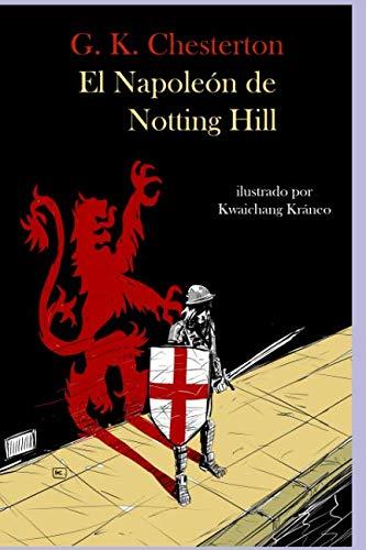 El Napoleón de Notting Hill por Gilbert Keith Chesterton