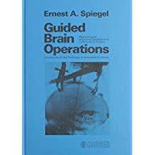 Guided Brain Operations: Methodological and Clinical Developments: Contributions to the Physiology of Subcortical Structures