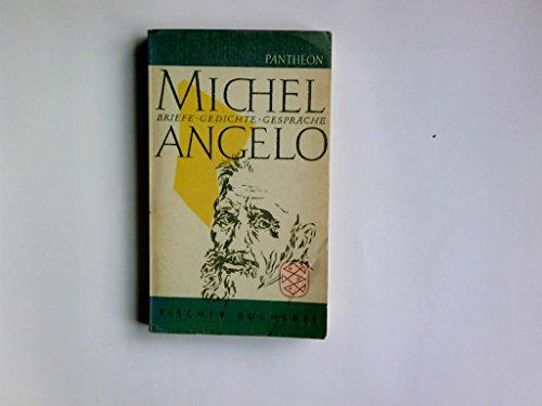 Briefe, Gedichte, Gespräche (Gedichte Und Briefe Michelangelo)