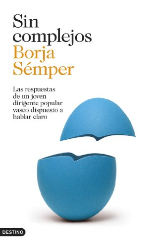 Sin complejos (Imago Mundi) por Borja Sémper
