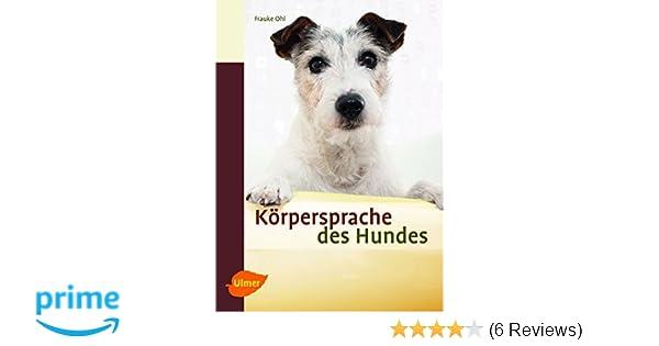 Fabelhaft Körpersprache des Hundes: Ausdrucksverhalten erkennen und @LD_71