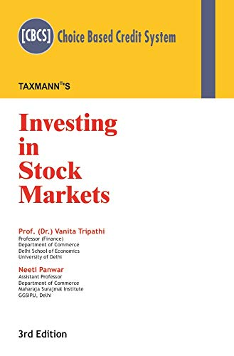 Investing in Stock Markets (CBCS) (3rd Edition Januray 2019)
