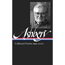 John Ashbery: Collected Poems 1991-2000 (The Library of America, Band 301)