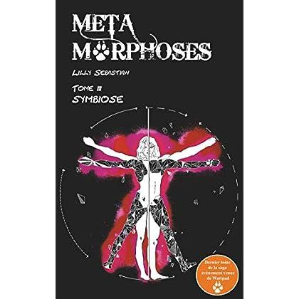 Symbiose (Métamorphoses t. 3)