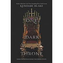 One Dark Throne (Three Dark Crowns, Band 2)