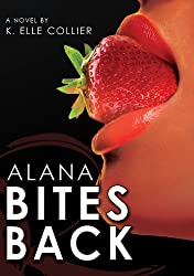 Alana Bites Back - Book 3 (My Man's Best Friend series)