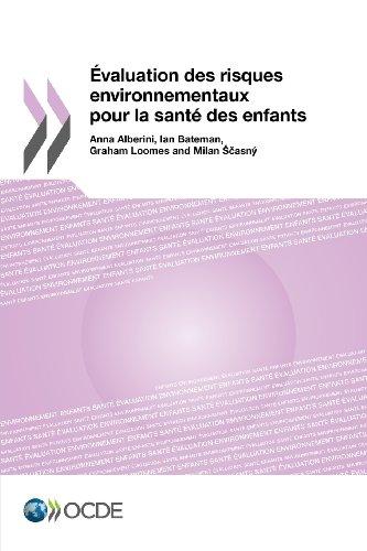 Evaluation des risques environnementaux pour la santé des enfants