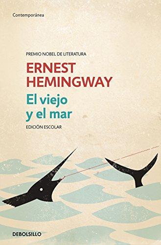 El viejo y el mar (edición escolar) (CONTEMPORANEA)
