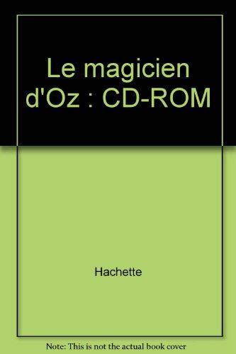 Le magicien d'Oz : CD-ROM par Hachette