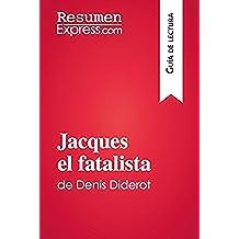 Jacques el fatalista de Denis Diderot (Guía de lectura): Resumen y análisis completo