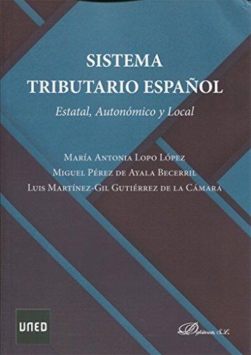 Sistema Tributario español. Estatal, autonómico y local por From Editorial Dykinson, S.L