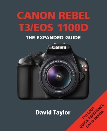 canon-rebel-t3-eos-1100d-expanded-guide-by-david-taylor-2011-10-07