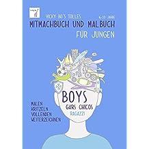 Mitmachbuch und Malbuch – Jungen. 6-10 Jahre