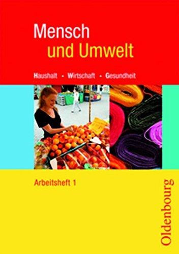 Mensch und Umwelt - Für Baden-Württemberg, Brandenburg, Sachsen-Anhalt und Thüringen: Band 1: Standard 8 - 7./8. Schuljahr - Arbeitsheft Danner 8