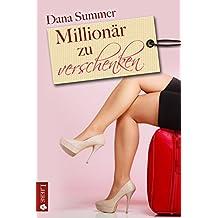 Millionär zu verschenken: Liebesroman (German Edition)