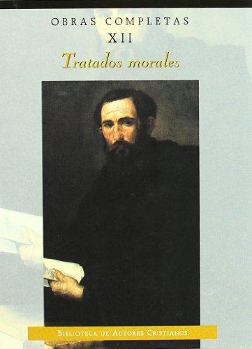 Obras completas de San Agustín. XII: Tratados morales: 12 (NORMAL)