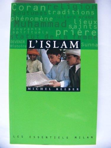 L'Islam par Michel Reeber