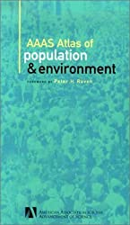 AAAS Atlas of Population and Environment by Peter H. Raven (2001-05-07)