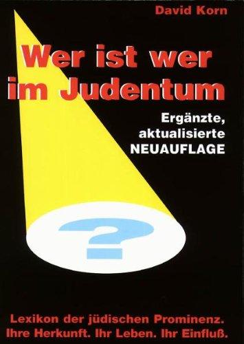 Wer ist wer im Judentum?: Lexikon der jüdischen Prominenz