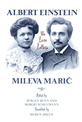 Albert Einstein/Mileva Maric: The Love Letters