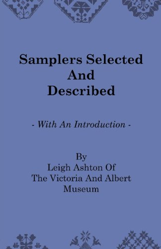 d Described - With an Introduction by Leigh Ashton of the Victoria and Albert Museum (English Edition) ()