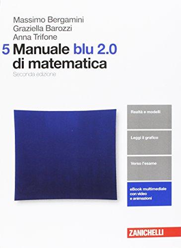 Manuale blu 2.0 di matematica. Per le Scuole superiori. Con aggiornamento online: 5