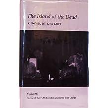 The Island of the Dead by Lya Fett Luft (1986-10-02)