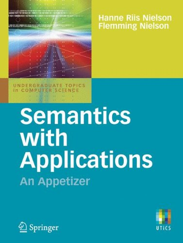 Semantics with Applications: An Appetizer (Undergraduate Topics in Computer Science) por Hanne Riis Nielson