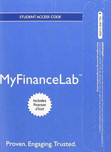 NEW MyFinanceLab with Pearson eText -- Access Card -- for Financial Management: Principals and Application (MyFinanceLab (Access Codes))