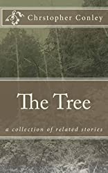 [The Tree] (By (author) Christopher Conley) [published: January, 2015]