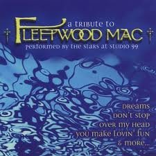 Tribute to Fleetwood Mac by Stars at Studio 99 (2005-03-10)